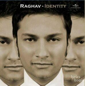 Identity – Raghav (2009)