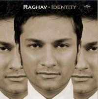 Identity – Raghav (2009) Songs Lyrics