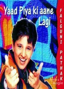 Yaad Piya Ki Aane Lagi 2000 Songs Lyrics Videos Latest Hindi Songs Lyrics