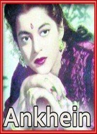 Aankhen (1950) Songs Lyrics