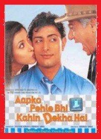 Aapko Pehle Bhi Kahin Dekha Hai (2003) Songs Lyrics