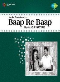 Baap Re Baap (1955) Songs Lyrics