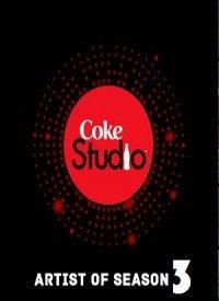 Coke Studio Pakistan - Season 3 (2010) Songs Lyrics