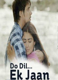 Do Dil...Ek Jaan (2013) Songs Lyrics