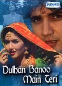Dulhan Banoo Main Teri (1999) Songs Lyrics