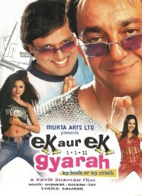 Ek Aur Ek Gyarah: By Hook Or By Crook (2003) Songs Lyrics