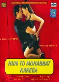 Hum To Mohabbat Karega (2000) Songs Lyrics