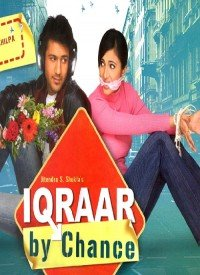 Iqraar By Chance (2006) Songs Lyrics