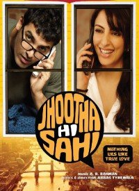 Jhootha Hi Sahi (2010) Songs Lyrics