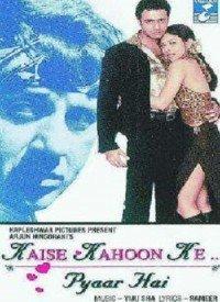 Kaise Kahoon Ke... Pyaar Hai (2003) Songs Lyrics