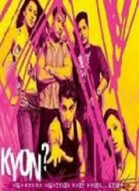 Kyon? (2003) Songs Lyrics