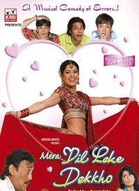 Mera Dil Leke Dekho (2006) Songs Lyrics