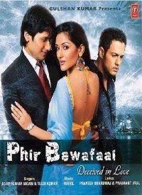 Phir Bewafaai (2007) Songs Lyrics