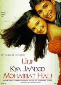 Uuf Kya Jaadoo Mohabbat Hai... (2004) Songs Lyrics