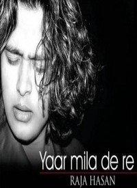 Yaar Mila De Re (2009) Songs Lyrics