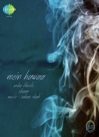 Mein Hawaa (2014) Songs Lyrics