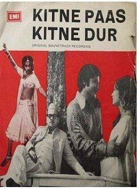 Kitne Paas Kitne Door (1976) Songs Lyrics