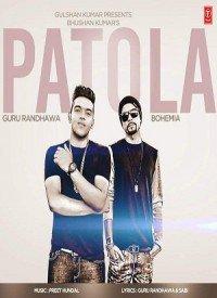 Patola (2015) Songs Lyrics