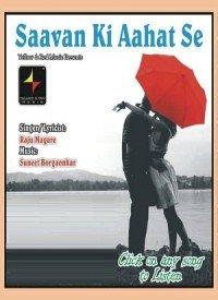 Saavan Ki Aahat Se (2015) Songs Lyrics