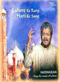 Lahore Ke Rang Hari Ke Sang (2005) Songs Lyrics
