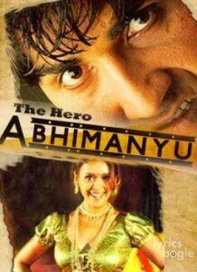The Hero - Abhimanyu (2009)