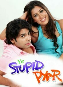 Ye Stupid Pyar (2011)