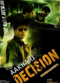 Aakhari Decision (2010) Songs Lyrics