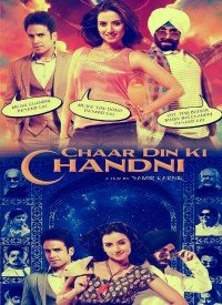Chaar Din Ki Chandni (2012) Songs Lyrics
