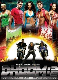 Dhoom:2 (2006) Songs Lyrics