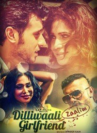 Dilliwali Zaalim Girlfriend (2015) Songs Lyrics