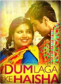 Dum Laga Ke Haisha (2015) Songs Lyrics