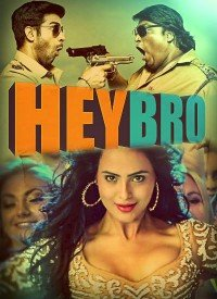 Hey Bro (2015) Songs Lyrics