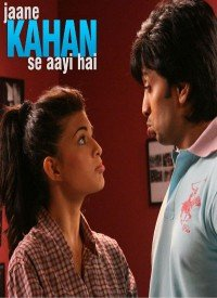 Jaane Kahan Se Aayi Hai (2010) Songs Lyrics
