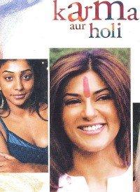 Karma Aur Holi (2005) Songs Lyrics