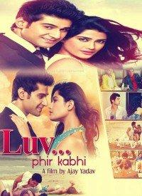 LUV.....Phir Kabhie (2014) Songs Lyrics