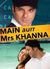 Main Aurr Mrs Khanna (2009) Songs Lyrics