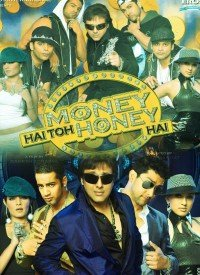 Money Hai Toh Honey Hai (2008) Songs Lyrics