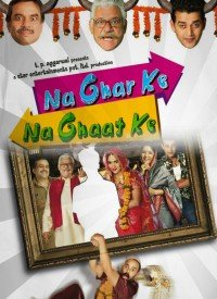 Na Ghar Ke Na Ghaat Ke (2010) Songs Lyrics