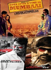 Once Upon A Time In Mumbai (2010) Songs Lyrics