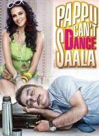 Pappu Can't Dance Saala (2010) Songs Lyrics