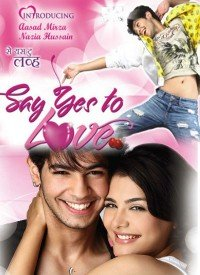Say Yes To Love (2012) Songs Lyrics