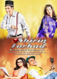 Shirin Farhad Ki Toh Nikal Padi (2012) Songs Lyrics