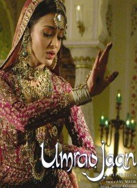 Umrao Jaan (2006) Songs Lyrics
