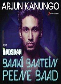 Baaki Baatein Peene Baad (2015) Songs Lyrics
