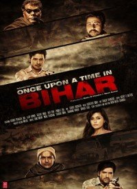Once Upon a Time In Bihar (2015) Songs Lyrics