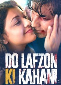 Do Lafzon Ki Kahani (2016) Songs Lyrics
