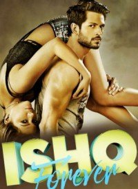 Ishq Forever (2016) Songs Lyrics