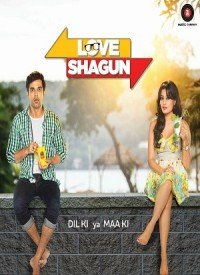 Love Shagun (2016) Songs Lyrics