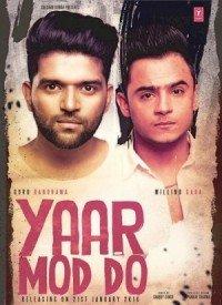 Yaar Mod Do (Title) Lyrics | Yaar Mod Do (2016) Songs Lyrics