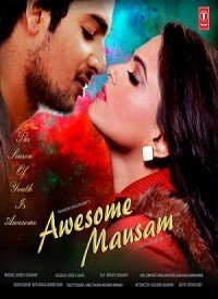 Awesome Mausam (2016) Songs Lyrics